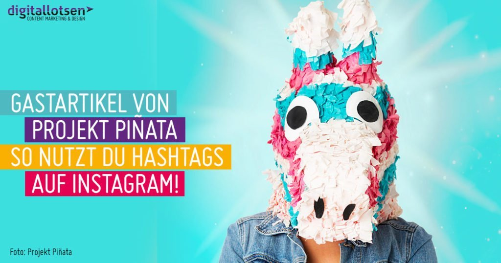 pinata-hastags-auf-instagram-digitallotsen-hero